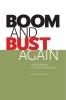 9780888646286 : boom-and-bust-again-ascah-brisbois-busby