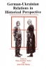 9780920862919 : german-ukrainian-relations-in-historical-perspective-himka-torke