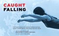 9780937645093 : caught-falling-koteen-smith