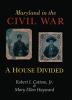 9780938420514 : maryland-in-the-civil-war-cottom-hayward