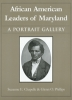 9780938420699 : african-american-leaders-of-maryland-chapelle-phillips