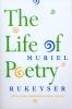 9780963818331 : the-life-of-poetry-rukeyser-cooper