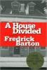 9780972814317 : a-house-divided-barton