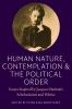 9780982711958 : human-nature-contemplation-and-the-political-order-koritansky