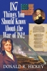 9780984213528 : 187-things-you-should-know-about-the-war-of-1812-hickey