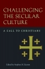 9780996930512 : challenging-the-secular-culture-krasson-krason