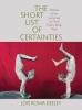 9780996930550 : the-short-list-of-certainties-roma-deeley