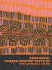 9780998044507 : aboriginal-screen-printed-textiles-from-australias-top-end-barrkman