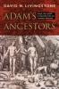 9781421400655 : adams-ancestors-livingstone