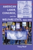 9781421400860 : american-labor-congress-and-the-welfare-state-1935-2010-roof