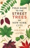 9781421401522 : field-guide-to-the-street-trees-of-new-york-city-day-smoke