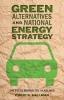 9781421401973 : green-alternatives-and-national-energy-strategy-gallman