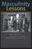 9781421402253 : masculinity-lessons-catano-novak