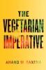9781421402420 : the-vegetarian-imperative-saxena