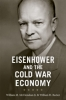 9781421402659 : eisenhower-and-the-cold-war-economy-mcclenahan-becker