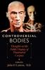9781421402710 : controversial-bodies-lantos