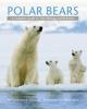 9781421403052 : polar-bears-derocher-lynch