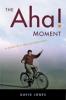 9781421403304 : the-aha-moment-jones