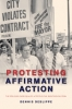 9781421403588 : protesting-affirmative-action-deslippe