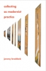 9781421403649 : collecting-as-modernist-practice-braddock
