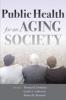 9781421404356 : public-health-for-an-aging-society-prohaska-anderson-binstock