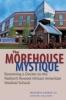 9781421404431 : the-morehouse-mystique-gasman-sullivan-bush
