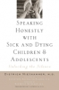 9781421404554 : speaking-honestly-with-sick-and-dying-children-and-adolescents-niethammer-schmeling-kludas-nitschke