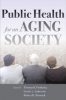 9781421405353 : public-health-for-an-aging-society-prohaska-anderson-binstock