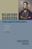 9781421405469 : william-henry-harrison-and-the-conquest-of-the-ohio-country-skaggs