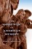 9781421405827 : the-good-war-in-american-memory-bodnar