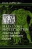 9781421405865 : marvelous-protestantism-crawford