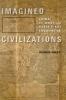 9781421406060 : imagined-civilizations-hart