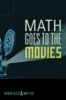 9781421406084 : math-goes-to-the-movies-polster-ross