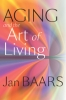 9781421406466 : aging-and-the-art-of-living-baars