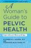 9781421406923 : a-womans-guide-to-pelvic-health-houser-riley-hahn