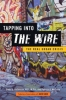 9781421407500 : tapping-into-the-wire-beilenson-mcguire-simon