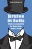 9781421407647 : brutes-in-suits-pettegrew