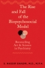 9781421407753 : the-rise-and-fall-of-the-biopsychosocial-model-ghaemi