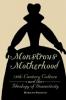 9781421407982 : monstrous-motherhood-francus
