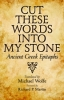 9781421408057 : cut-these-words-into-my-stone-wolfe-martin