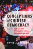 9781421409160 : conceptions-of-chinese-democracy-lorenzo