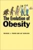 9781421409603 : the-evolution-of-obesity-power-schulkin