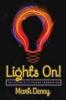 9781421409955 : lights-on-denny