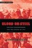 9781421410173 : blood-on-steel-dennis