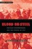9781421410180 : blood-on-steel-dennis
