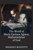 9781421410425 : the-world-of-maria-gaetana-agnesi-mathematician-of-god-mazzotti
