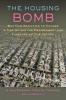 9781421410654 : the-housing-bomb-peterson-peterson-liu
