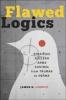 9781421411026 : flawed-logics-lebovic