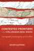 9781421411675 : contested-frontiers-in-the-syria-lebanon-israel-region-kaufman
