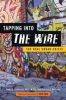 9781421411903 : tapping-into-the-wire-beilenson-mcguire-simon